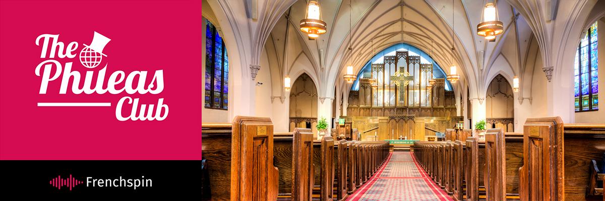 The Phileas Club 119 – Special: Life as a Presbyterian Minister