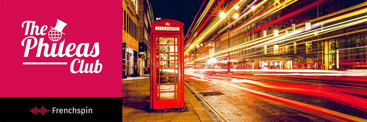 The Phileas Club 134 – Special: The Brexit Saga, Episode I