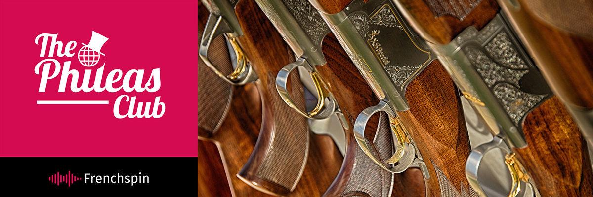 The Phileas Club 106 – Special: Gun Owners