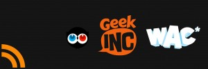 Le RDV Tech 123 - Les Ulule de Geek Inc et WAC